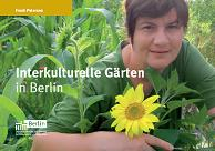 Interkulturelle Gärten in Berlin